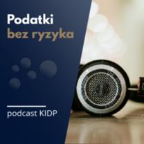 KIDP uruchomiła podcast podatkowy